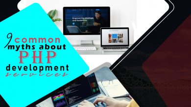 Photo of 9 Common Myths About Php Development Services