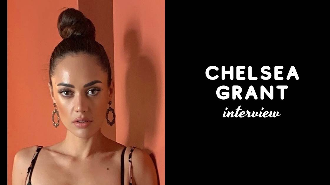 interview-with-chelsea-grant:-award-winning-film-maker-and-actress